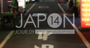 Japon 2014 / Jour 09 . Tokyo Shinjuku & Roppongi - Header