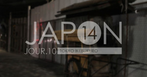 Japon 2014 / Jour 10 . Tokyo Ikebukuro - Header