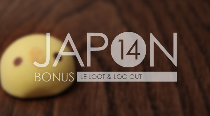 Japon 2014 / Bonus . Loot & Log Out Header