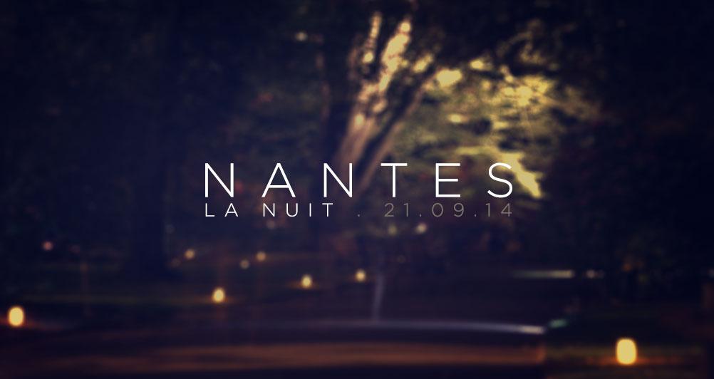 Nantes . La nuit / 21.09.2014 – Blog vidéolugeek de Taka