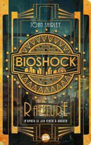 Bioshock Rapture . Le livre - 01
