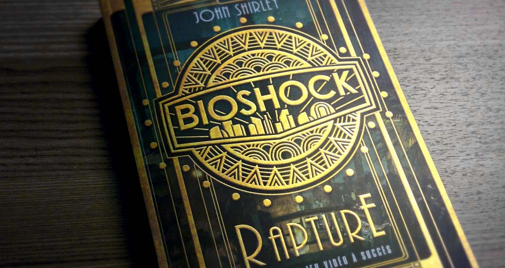 Bioshock Rapture . Le livre - Header