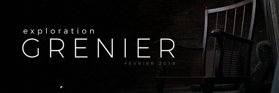 Exploration . grenier - 2018.02.03 - Header
