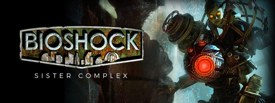 TFGA S03E04 - 01 / Bioshock Sister Complex