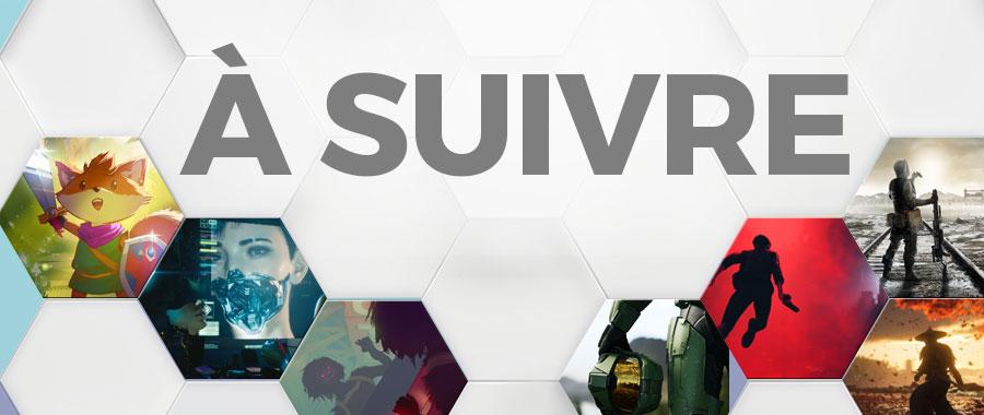 E3 2018 - A suivre