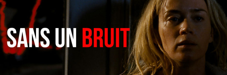 Sans un bruit - Header
