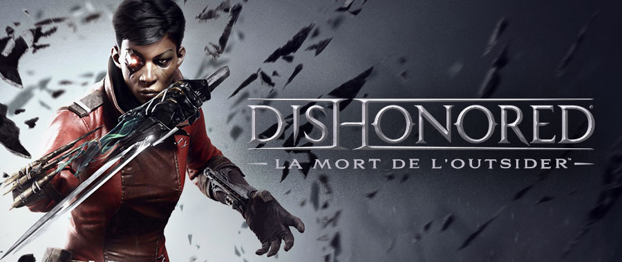 Dishonored La mort de l'Outsider - 01