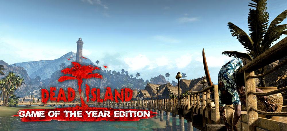 QTE/04 - Dead Island GOTY - 01